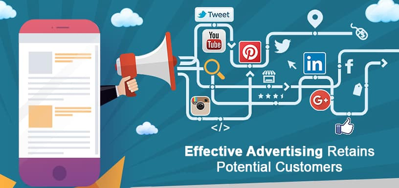 Effective Advertising Retains Potential Customers