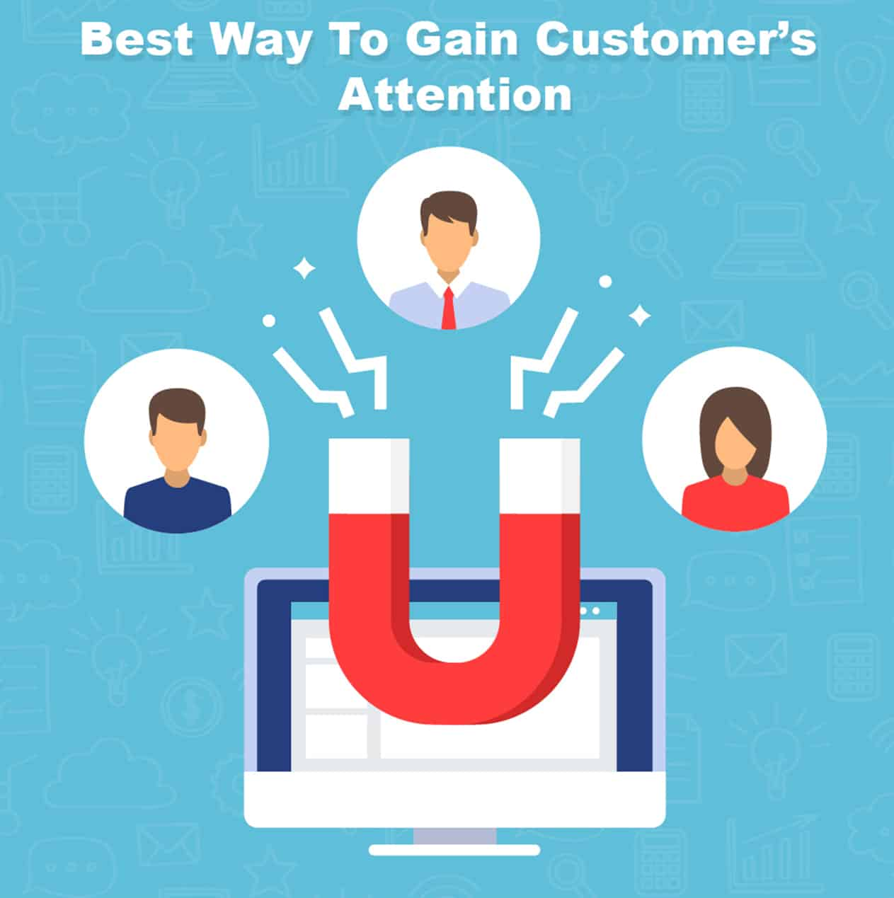 gain customer attention